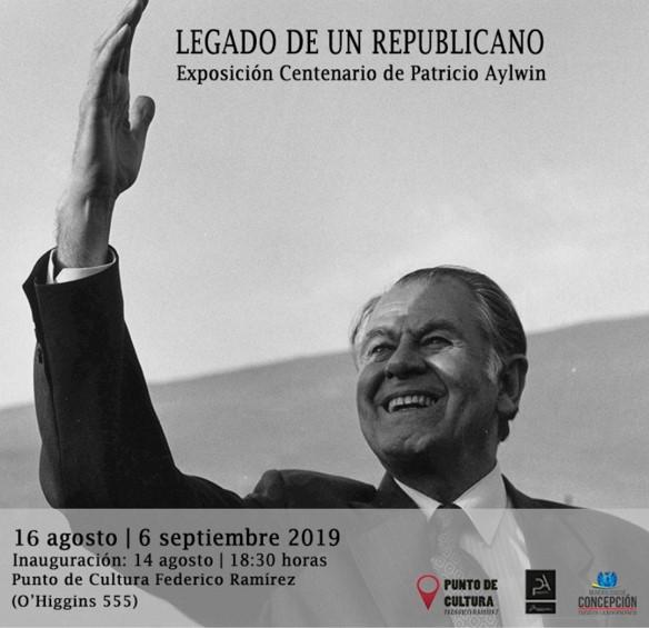 «Legado de un republicano» Exposición Centenario de Patricio Aylwin
