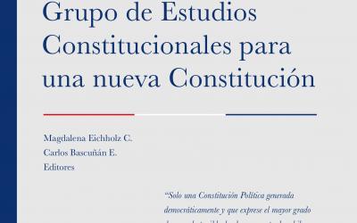 Reflexión, debate y acuerdos del Grupo de Estudios Constitucionales para una nueva Constitución
